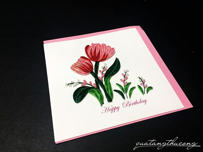 Thiệp Happy birthday quilling hoa tulip